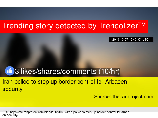Iran police to step up border control for Arbaeen security